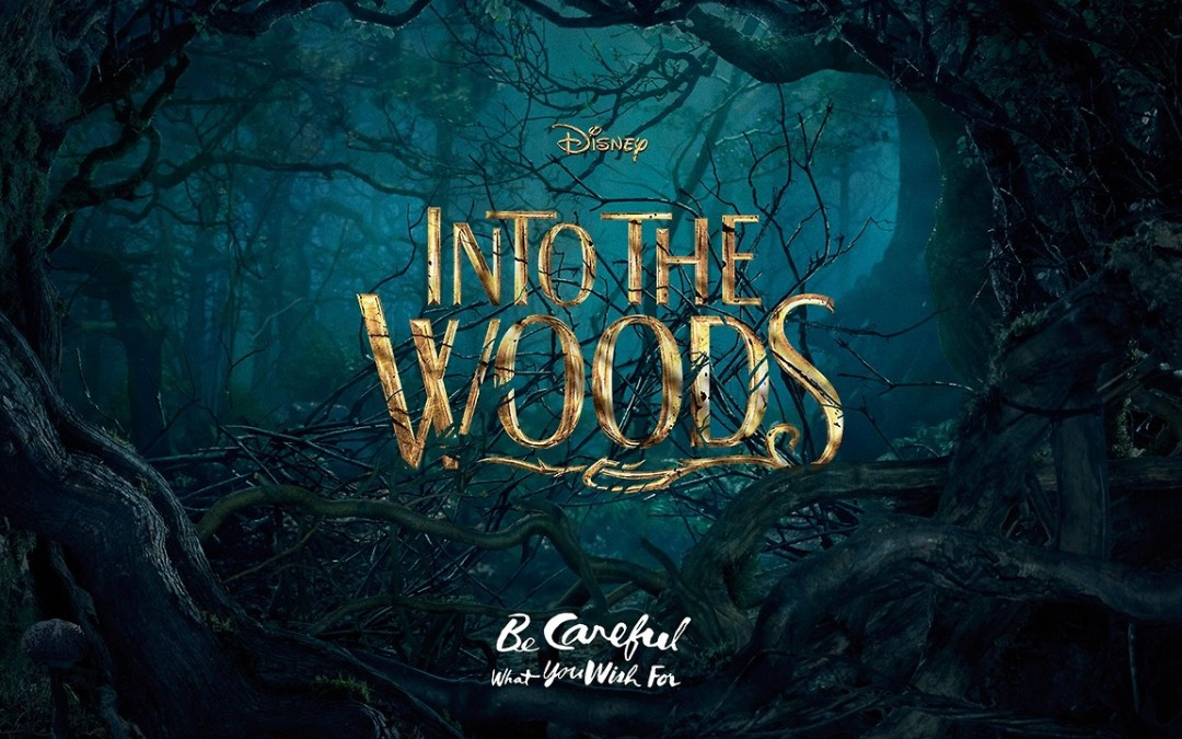 "Naughty Fairy Tales: ""Into the Woods"" and Beyond"